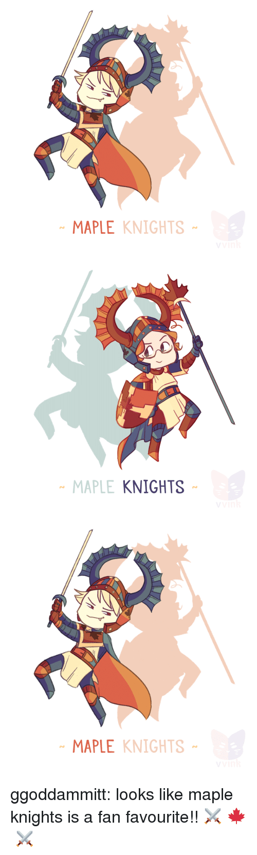 knights: MAPLE KNIGHTS   MAPLE  KNIGHTS   MAPLE KNIGHTS ggoddammitt:  looks like maple knights is a fan favourite!! ⚔  🍁 ⚔