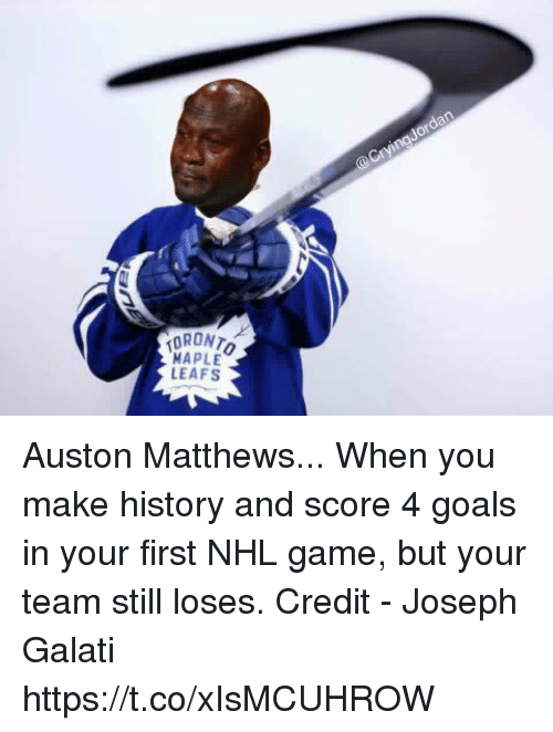 Auston Matthews: MAPLE  LEAFS Auston Matthews... When you make history and score 4 goals in your first NHL game, but your team still loses.  Credit - Joseph Galati https://t.co/xIsMCUHROW
