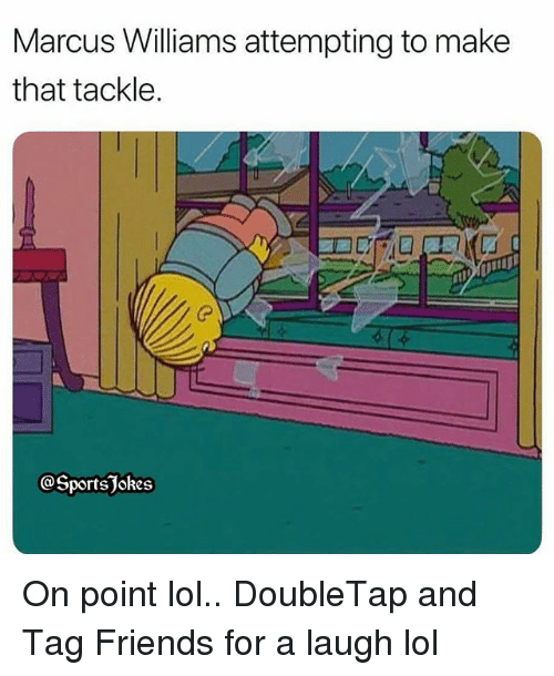 Friends, Lol, and Sports: Marcus Williams attempting to make  that tackle.  @SportsJokes On point lol.. DoubleTap and Tag Friends for a laugh lol