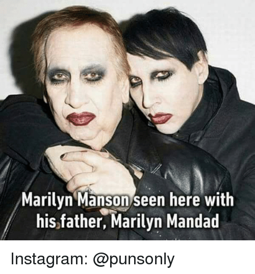 Instagram, Marilyn Manson, and Marilyn: Marilyn Manson seen here with  his,father, Marilyn Mandad Instagram: @punsonly