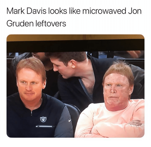 Nfl, Jon Gruden, and Davis: Mark Davis looks like microwaved Jon  Gruden leftovers
