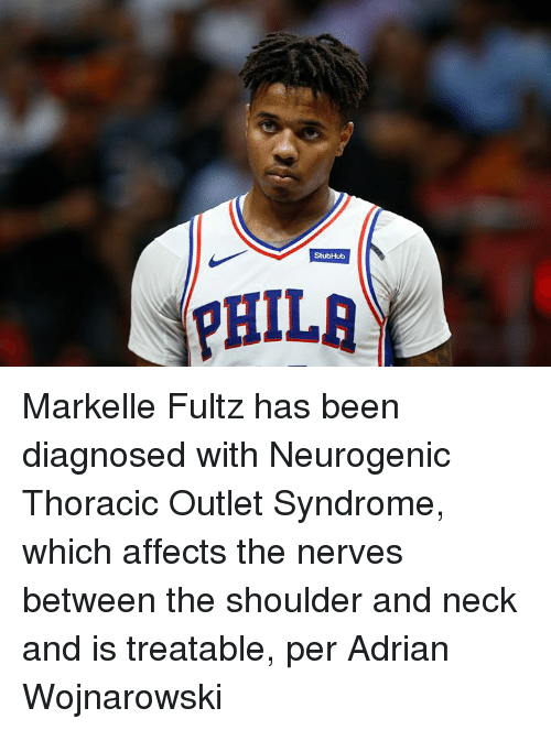Markelle Fultz: Markelle Fultz has been diagnosed with Neurogenic Thoracic Outlet Syndrome, which affects the nerves between the shoulder and neck and is treatable, per Adrian Wojnarowski