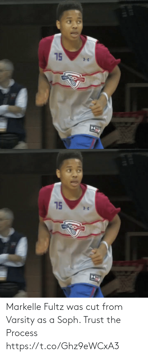 Cut: Markelle Fultz was cut from Varsity as a Soph. Trust the Process https://t.co/Ghz9eWCxA3