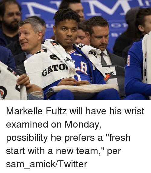 "Fresh Start: Markelle Fultz will have his wrist examined on Monday, possibility he prefers a ""fresh start with a new team,"" per sam_amick/Twitter"