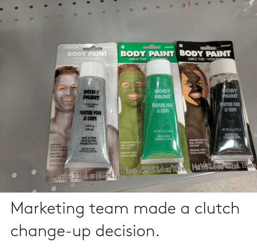 marketing: Marketing team made a clutch change-up decision.