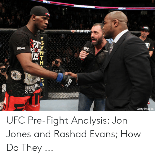 rashad evans: Marn  X>  Getty Images UFC Pre-Fight Analysis: Jon Jones and Rashad Evans; How Do They ...