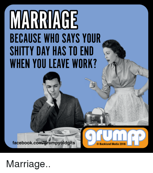 marriage because who says your shitty day has to end 7711548 marriage because who says your shitty day has to end when you