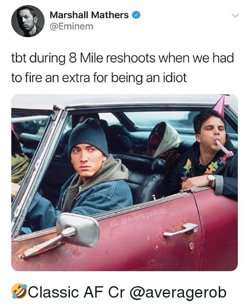 Marshall Mathers: Marshall Mathers  @Eminem  tbt during 8 Mile reshoots when we had  to fire an extra for being an idiot 🤣Classic AF Cr @averagerob