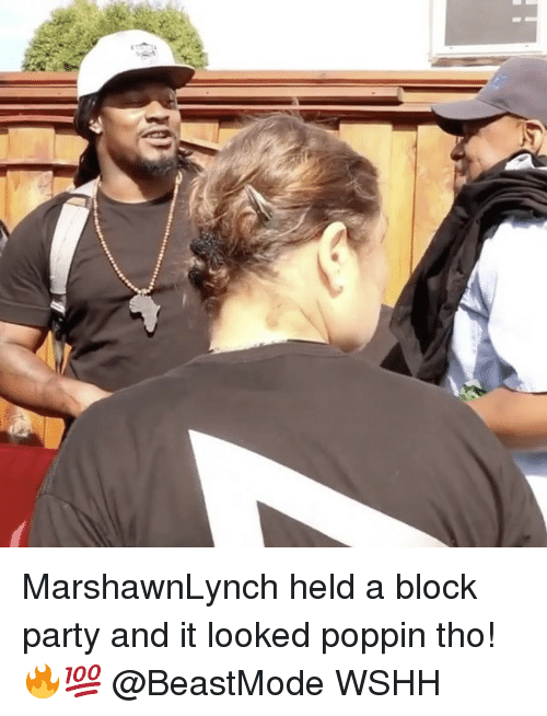 Memes, Party, and Wshh: MarshawnLynch held a block party and it looked poppin tho! 🔥💯 @BeastMode WSHH