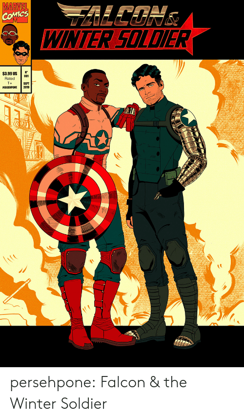 falcon: MARVEL  COMICS  WINTER SOLDIER  N°  001  $3.99 US  Rated  T+  SEPT  2019  PERSEHPONE persehpone: Falcon & the Winter Soldier
