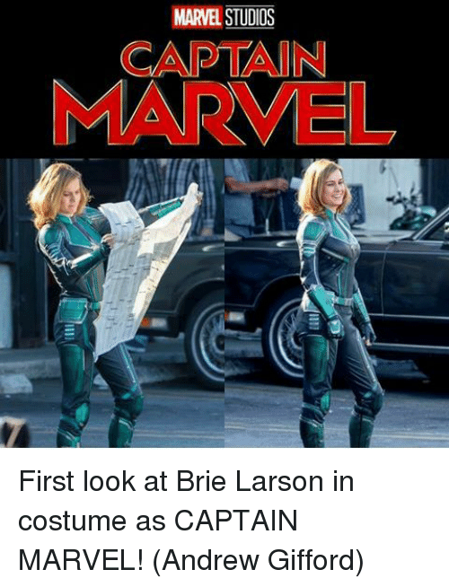 Memes, Marvel, and Brie Larson: MARVEL STUDIOS  CAPTAIN  MARVEL First look at Brie Larson in costume as CAPTAIN MARVEL!  (Andrew Gifford)