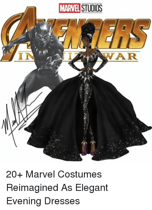 Dresses, Marvel, and War: MARVEL STUDIOS  I N  WAR 20+ Marvel Costumes Reimagined As Elegant Evening Dresses