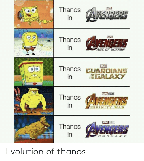 Infinity: MARVEL  Thanos  AVENDERS  in  MARVE  AVENGERS  Thanos  in  AGE OF ULTRON  MARVEL  Thanos GUARDIANS  THEALAXY  in  MARVEL STUDIOS  Thanos  AMENGERS  in  INFINITY WAR  MARVE  AYENGERS  Thanos  in  ENDGAME Evolution of thanos