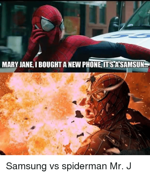 Spiderman Meme Funny Junk : Mary janei bought anewphone its ansamsun samsung vs