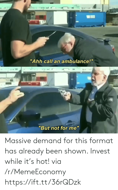 Shown: Massive demand for this format has already been shown. Invest while it's hot! via /r/MemeEconomy https://ift.tt/36rQDzk