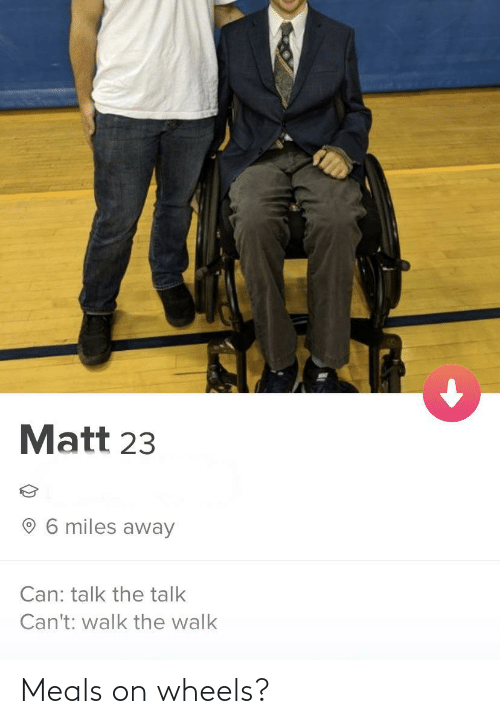 The Walk: Matt 23  6 miles away  Can: talk the talk  Can't: walk the walk Meals on wheels?