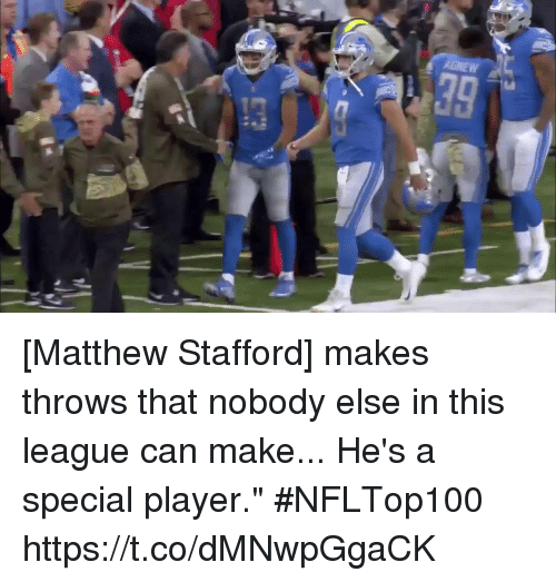 "Memes, 🤖, and League: [Matthew Stafford] makes throws that nobody else in this league can make... He's a special player."" #NFLTop100 https://t.co/dMNwpGgaCK"