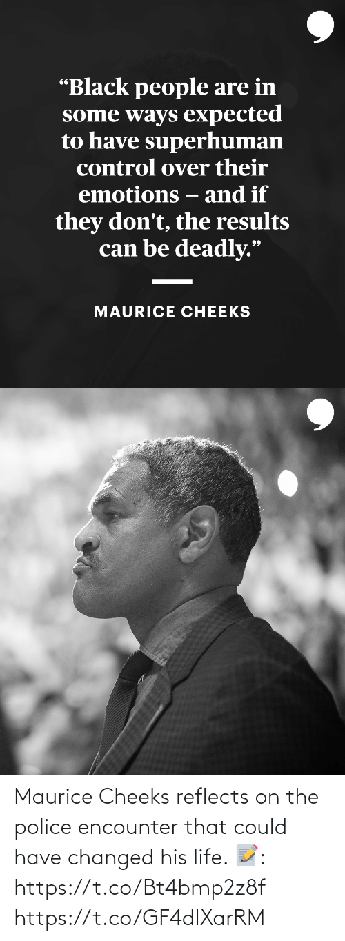 Could: Maurice Cheeks reflects on the police encounter that could have changed his life.   📝: https://t.co/Bt4bmp2z8f https://t.co/GF4dlXarRM
