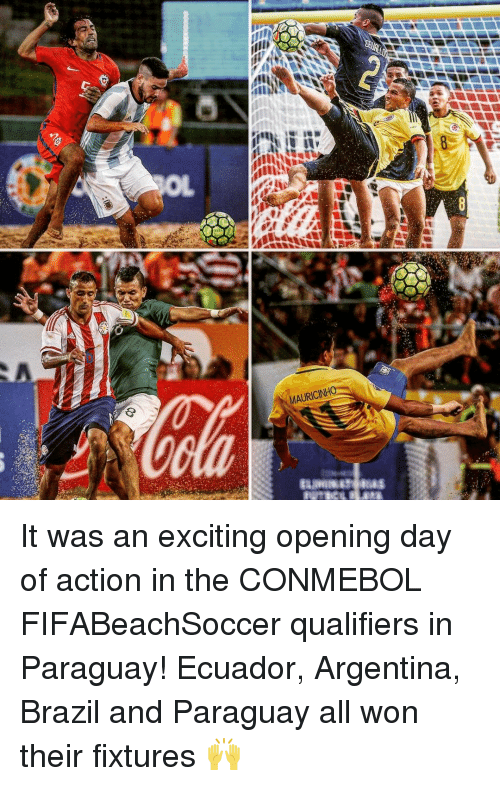 Excits: MAURICINH It was an exciting opening day of action in the CONMEBOL FIFABeachSoccer qualifiers in Paraguay! Ecuador, Argentina, Brazil and Paraguay all won their fixtures 🙌