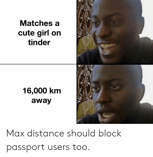 block: Max distance should block passport users too.