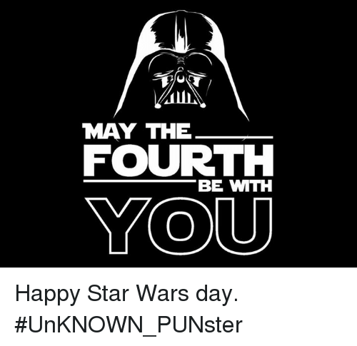May The 4th Be With You Best: 25+ Best Memes About Star Wars Day