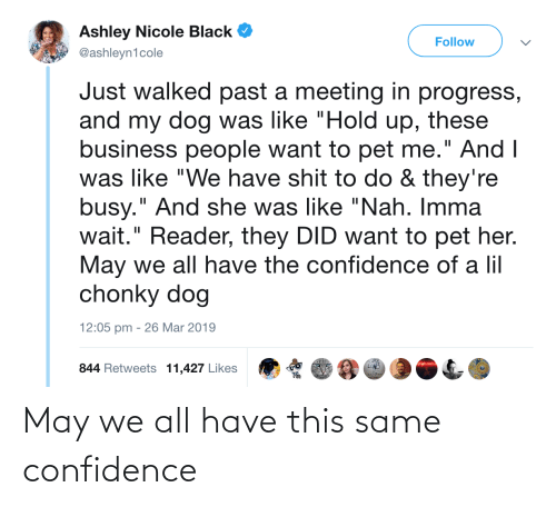 Confidence: May we all have this same confidence