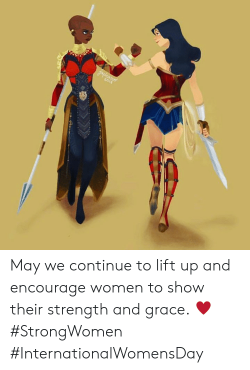 Internationalwomensday: May we continue to lift up and encourage women to show their strength and grace. ♥️ #StrongWomen #InternationalWomensDay