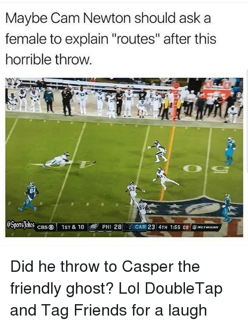 """Cam Newton, Casper, and Friends: Maybe Cam Newton should ask a  female to explain """"routes"""" after this  horrible throw  84  SPrS S  PHI 28CAR 23 4TH 1:55 09onn  CBSO 