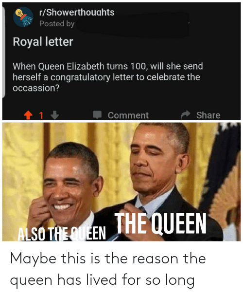 the queen: Maybe this is the reason the queen has lived for so long