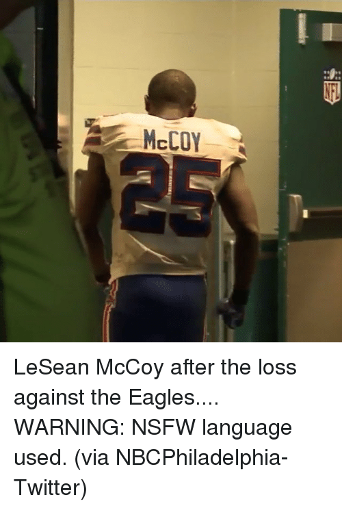 Nsfw, Sports, and Eagle: McCOY LeSean McCoy after the loss against the Eagles.... WARNING: NSFW language used. (via NBCPhiladelphia-Twitter)