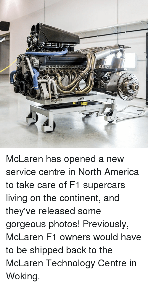 America, Memes, and Gorgeous: McLaren has opened a new service centre in North America to take care of F1 supercars living on the continent, and they've released some gorgeous photos! Previously, McLaren F1 owners would have to be shipped back to the McLaren Technology Centre in Woking.