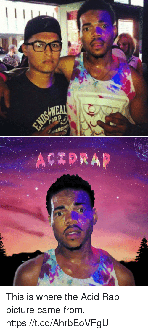 acid rap: MD  ARD   RAP This is where the Acid Rap picture came from. https://t.co/AhrbEoVFgU