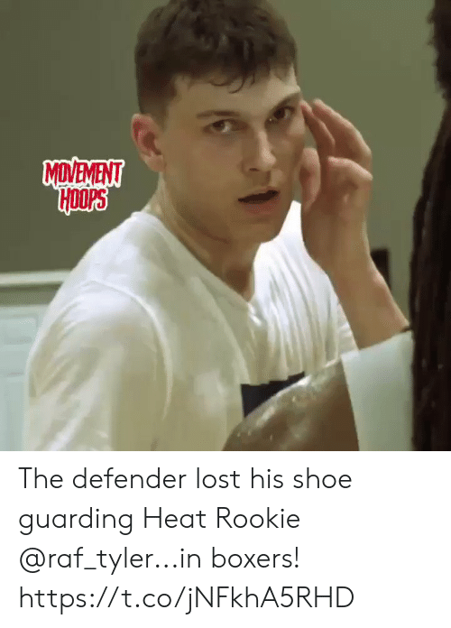 defender: MDVEVENT The defender lost his shoe guarding Heat Rookie @raf_tyler...in boxers!    https://t.co/jNFkhA5RHD