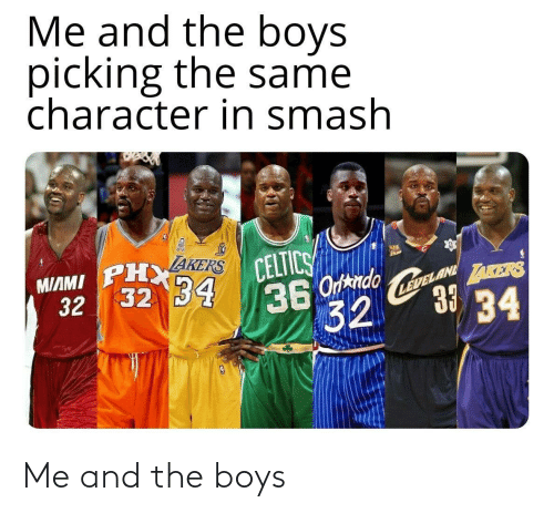 boys: Me and the boys