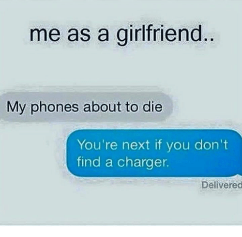 My phone died you have a charger 4