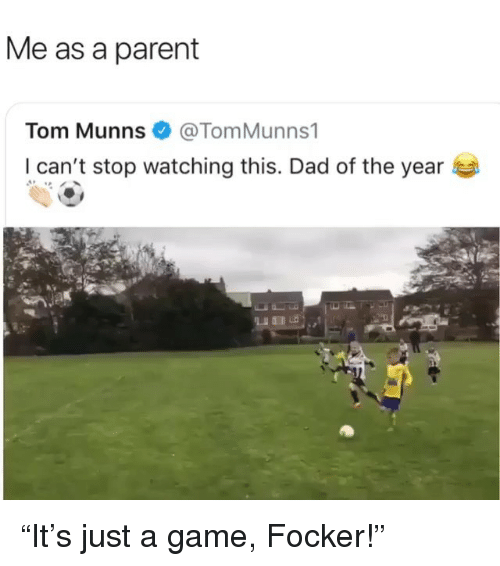 """Me As A Parent: Me as a parent  Tom Munns @TomMunns1  I can't stop watching this. Dad of the year """"It's just a game, Focker!"""""""
