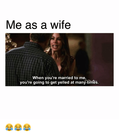 25+ Best Memes About Me As A Wife