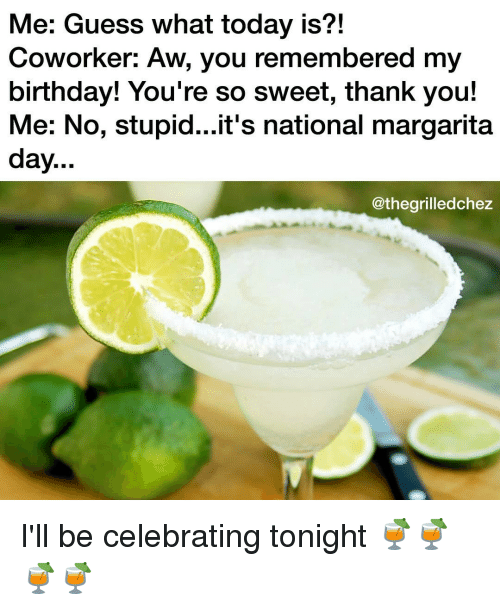 25+ Best Memes About Birthday And Margarita