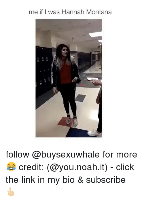 Click, Noah, and Girl: me if I was Hannah Montana follow @buysexuwhale for more 😂 credit: (@you.noah.it) - click the link in my bio & subscribe 👆🏼