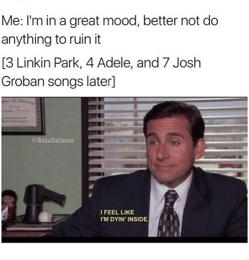 me im in a great mood better not do anything 6180246 🔥 25 best memes about josh groban josh groban memes