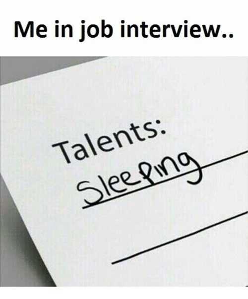 Job Interview, Job, and Interview: Me in job interview.  Talents: