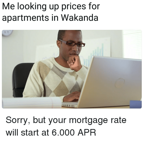 Looking For Apartments: 25+ Best Memes About Mortgage Rate