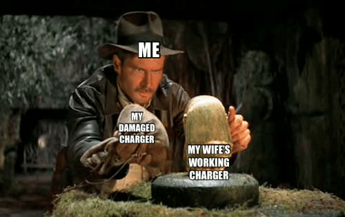 wifes: ME  MY  DAMAGED  CHARGER  MY WIFE'S  WORKING  CHARGER