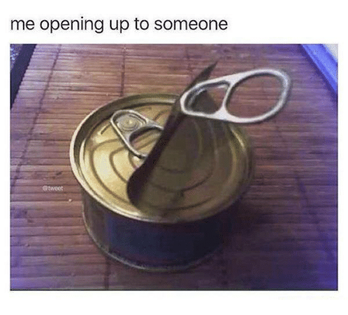 Dank, Ups, and 🤖: me opening up to someone