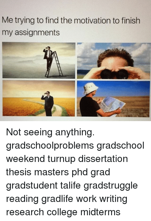 "motivation to finish phd thesis ""words doctorate is providing phd-master thesis and research related support for phd students-all stream we are providing completed solution for phd candidate:-- synopsis - thesis, - research proposal, - research paper, - research paper published in reputed international general."