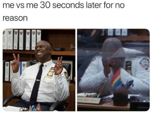 30 seconds: me vs me 30 seconds later for no  reason
