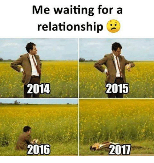 Funny Single Life Meme : Best memes about me waiting