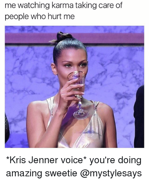 You Re Doing Amazing: 25+ Best Memes About Kris Jenner