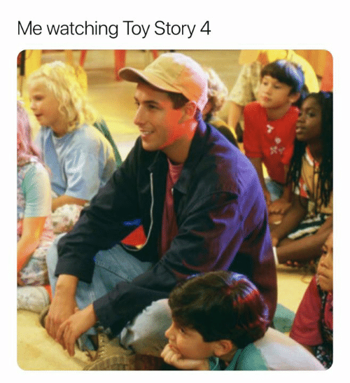 Toy Story 4: Me watching Toy Story 4