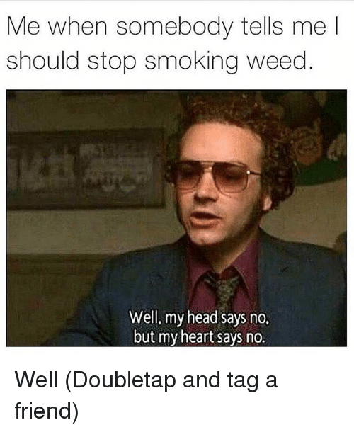 how to get someone to stop smoking weed